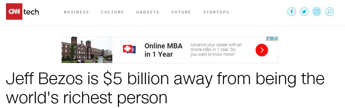 比尔盖茨当心!亚马逊CEO将取代你成世界首富(图)