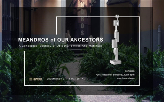 Our Ancestor:HWCD在米兰设计周上的文艺复兴